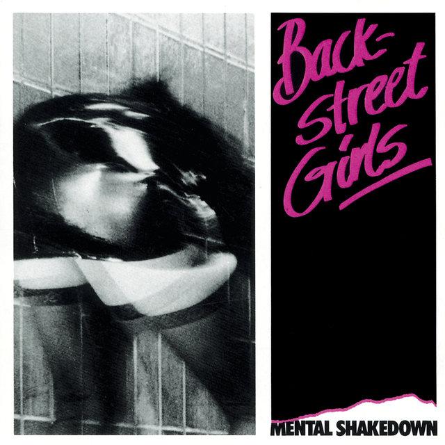 Backstreet Girls - Mental Shakedown (Remastered) Cd
