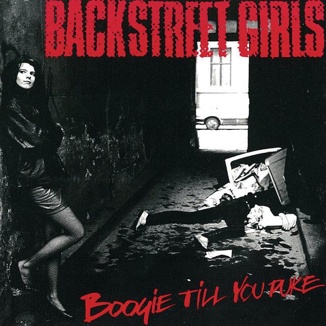 Backstreet Girls - Boogie Till You Puke (Remastered) Cd