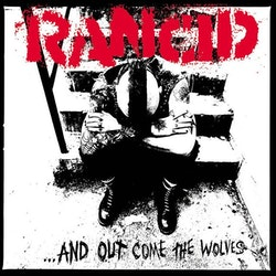Rancid, The - ...And Out Come The Wolves  Lp
