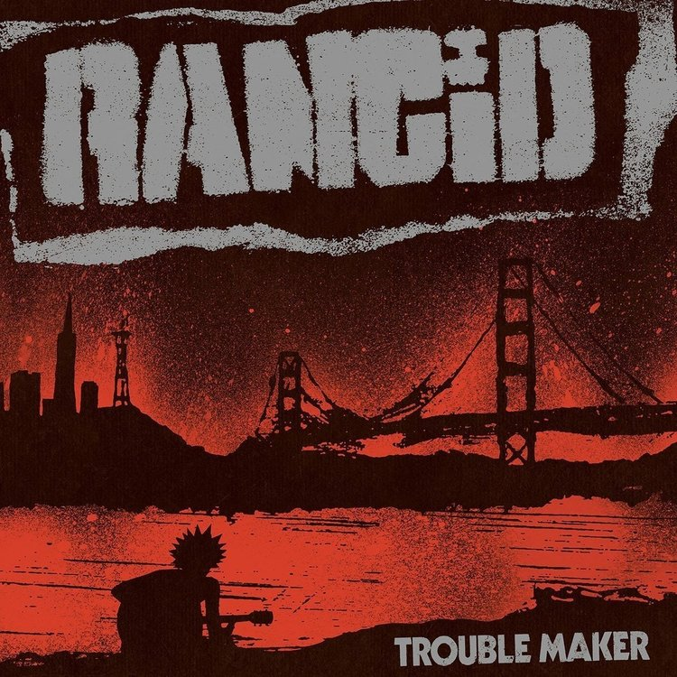Rancid, The - Trouble Maker   Lp