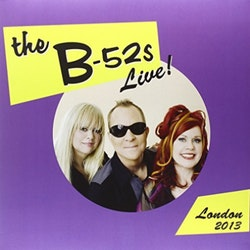B-52's – Live! London 2013  Lp