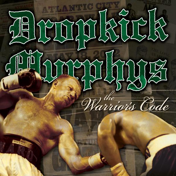 Dropkick Murphys – The Warrior's Code Lp
