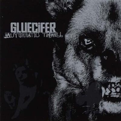 Gluecifer - Automatic Thrill Lp