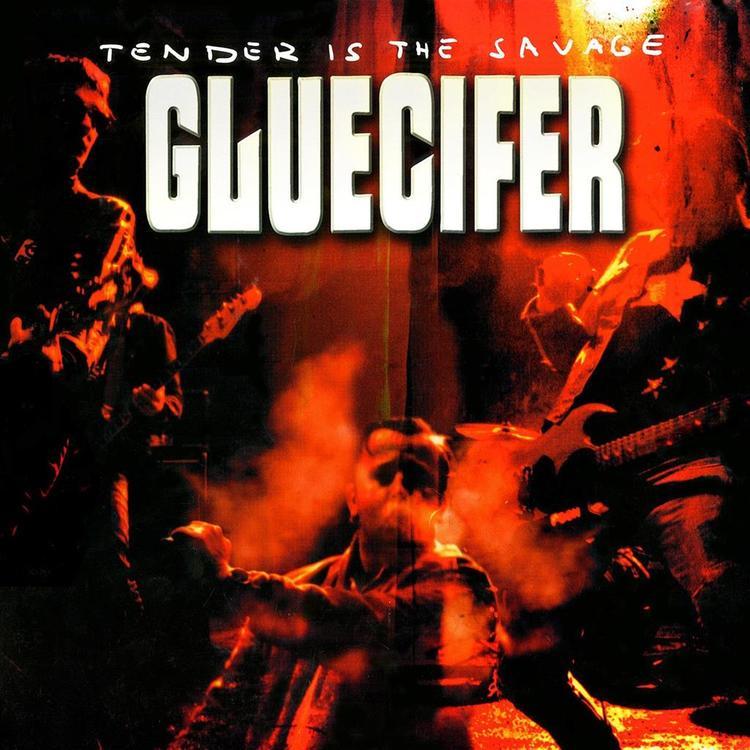 Gluecifer - Tender is the Savage  Lp