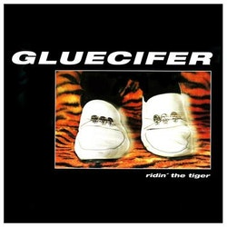 Gluecifer - Ridin' the Tiger  Lp
