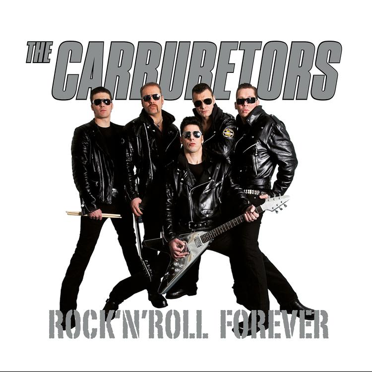 Carburetors - Rock 'n' Roll Forever Lp
