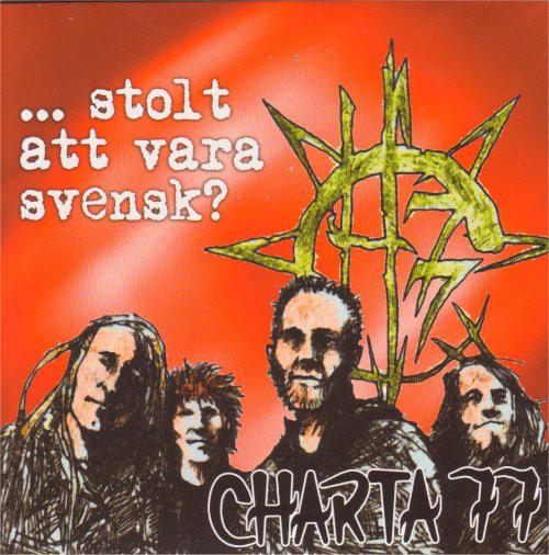 Charta 77 – ...Stolt Att Vara Svensk? 7''