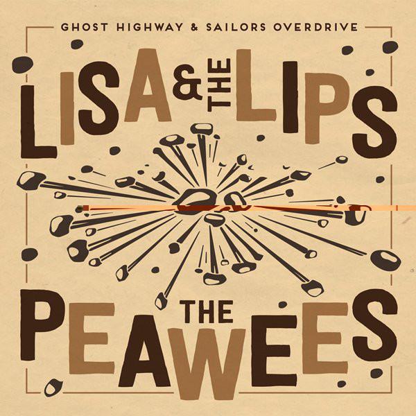Lisa & The Lips / The Peawees – Crazier Days / When You Walk On My Pride 7''