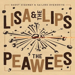 Lisa & The Lips / The Peawees ‎– Crazier Days / When You Walk On My Pride 7''