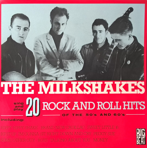 Milkshakes, The – 20 Rock And Roll Hits Of The 50's And 60's Lp