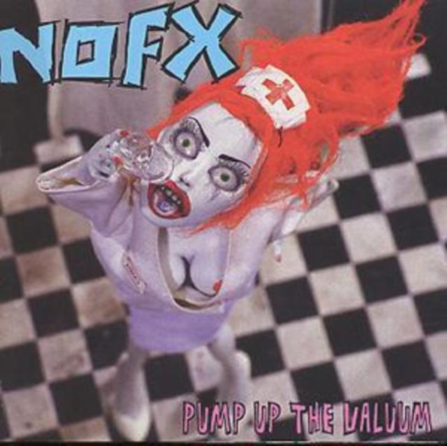 NOFX - Pump Up The Valuum Cd