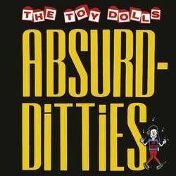 Toy Dolls - Absurd Ditties Cd