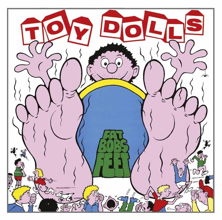 Toy Dolls - Fat Bob's Feet - Limited Digipack Edition Cd