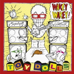Toy Dolls - Wakey Wakey! - Limited Digipack Edition Cd