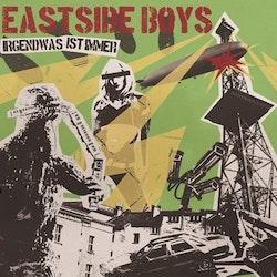 Eastside Boys – Irgendwas Ist Immer Lp
