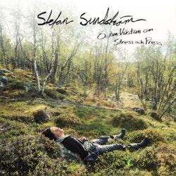 Stefan Sundström - Östan västan om stress och press Lp