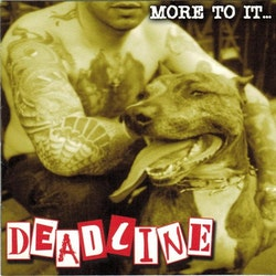 Deadline  – More To It... Cd