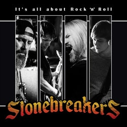 Stonebreakers  – It's All About Rock 'N' Roll Lp
