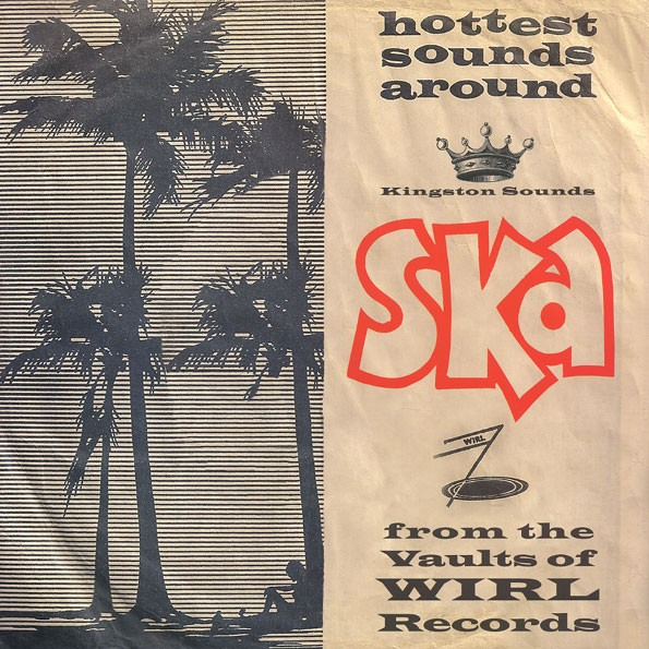Various – Ska From The Vaults Of WIRL Records Lp
