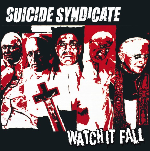 Suicide Syndicate – Watch It Fall 7''