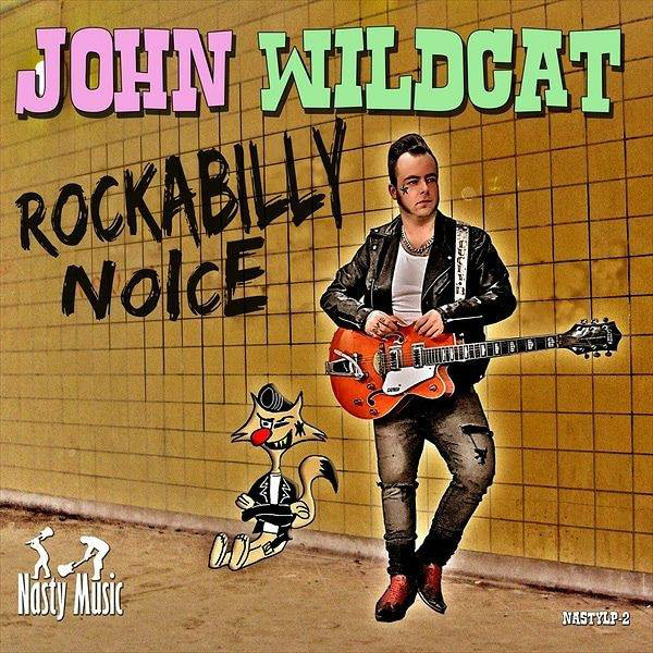 John Wildcat - Rockabilly Noise Lp