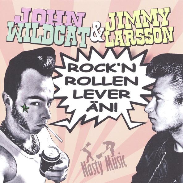 John Wildcat, Jimmy Larsson - Rock n rollen lever än 7''