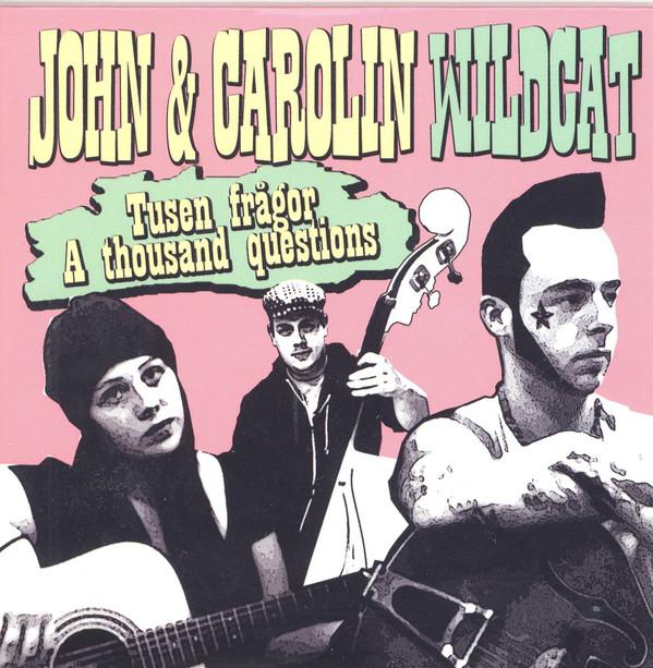John Wildcat - John Wildcat – Tusen Frågor / A Thousand Questions Cds