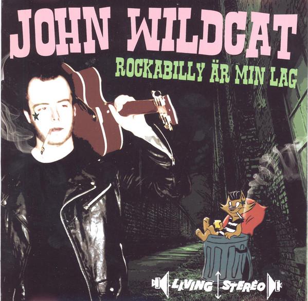 John Wildcat – Rockabilly är min lag Cd