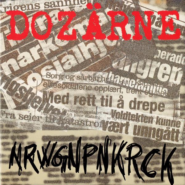 Dozärne – NRWGNPNKRCK Cd