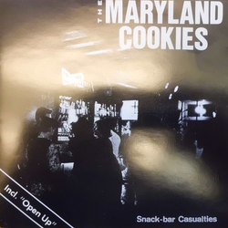 Maryland Cookies, The – Snack-Bar Casualties/Open Up Cd