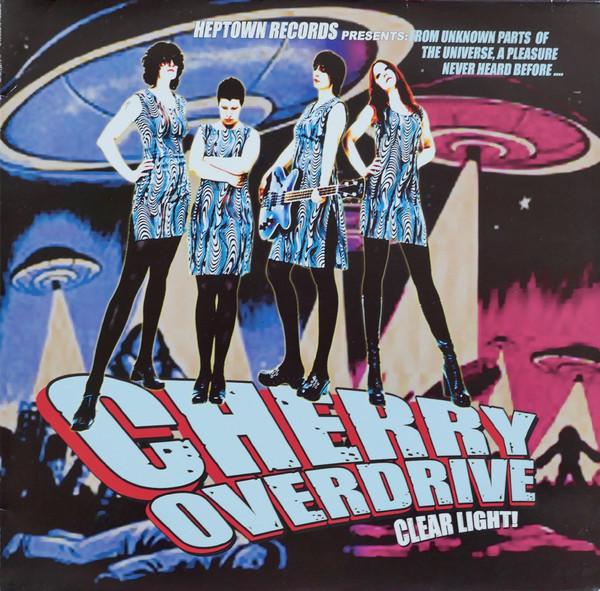 Cherry Overdrive – Clear Light! Lp