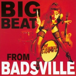 Cramps, The ‎–  Big Beat From Badsville  Lp