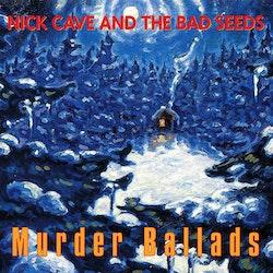 Nick Cave & The Bad Seeds – Murder Ballads, VINYL - 2LP - 180 gram + MP3