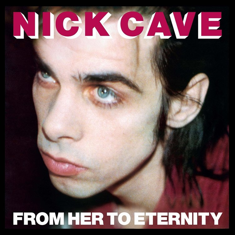 Nick Cave & The Bad Seeds – From Her To Eternity Lp