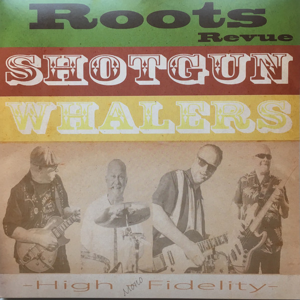 Shotgun Whalers - Roots Revue 2Lp