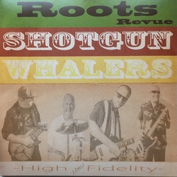 Shotgun Whalers - Roots Revue 2Lp
