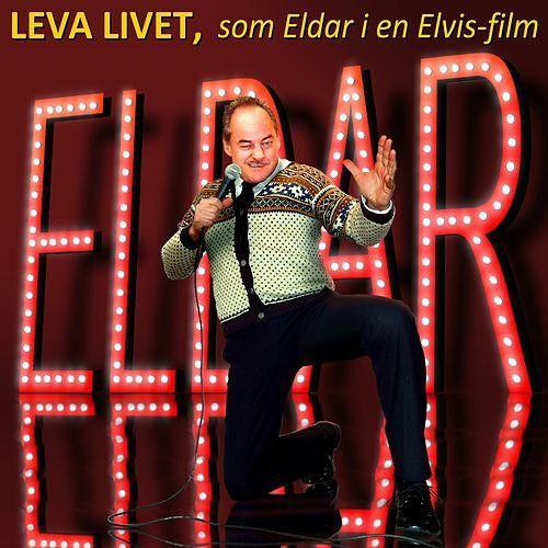 Eldar Vågan  - Leva Livet, Som Eldar i en Elvis Lp