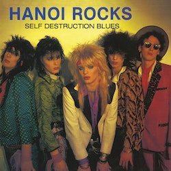 Hanoi Rocks ‎– Self Destruction Blues Lp