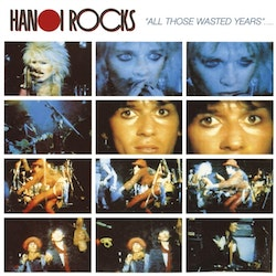 Hanoi Rocks ‎– All Those Wasted Years 2Lp