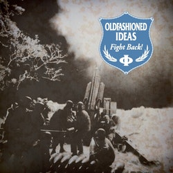 Oldfashioned Ideas – Fight Back! 7''