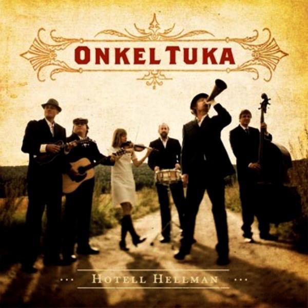 Onkel Tuka med venner – Hotell Hellman Cd
