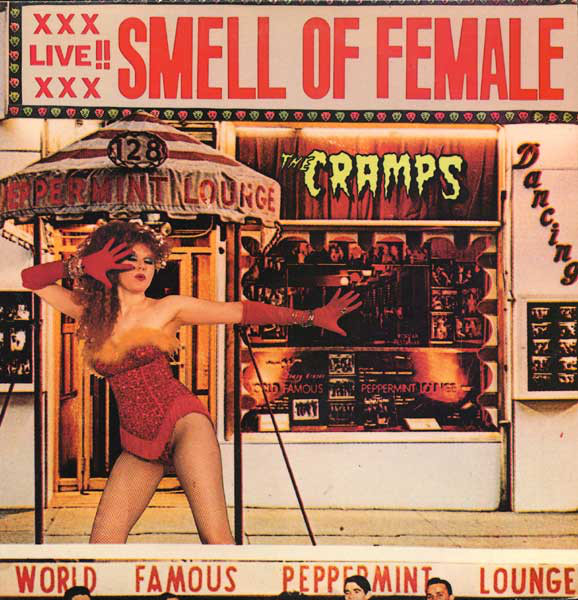 Cramps, The – Smell Of Female Cd