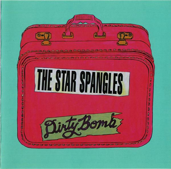 Star Spangles - Dirty Bomb Cd