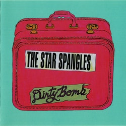 Star Spangles - Dirty Bomb Cd