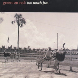 Green On Red – Too Much Fun Cd