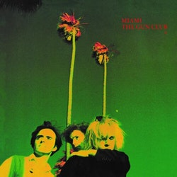 Gun Club, The ‎–  Gun Club – Miami 2xLP