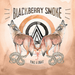 Blackberry Smoke - Find A Light 2 Lp