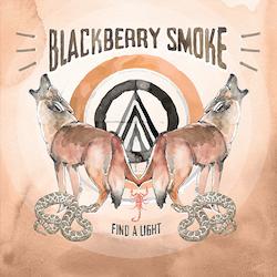 Blackberry Smoke - Find A Light 2 Lp