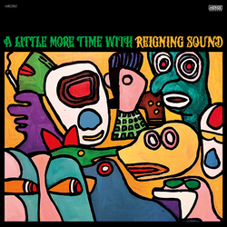 Reigning Sound ‎– A Little More Time With Reigning Sound Lp
