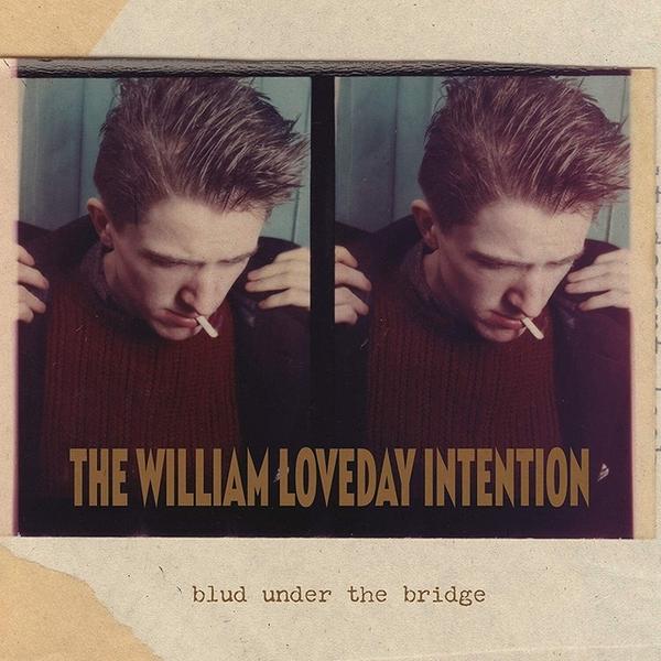 William Loveday Intention, The - Blud Under The Bridge  (LP)